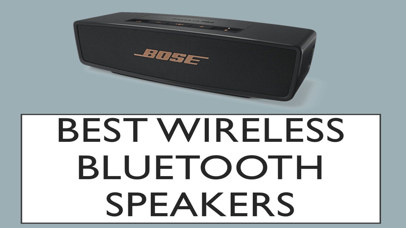 Best Bluetooth Speakers of 2018- Buyer's guide