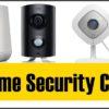Best Home Security Cameras of 2018- Outdoor/Indoor