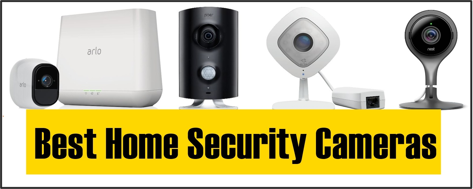Best Home Security Cameras of 2018- Outdoor/Indoor | 10 Unbiased
